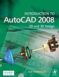 Introduction to AutoCAD 2008 2D & 3D Design