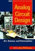 Analog Circuit Design: Art, Science and Personalities