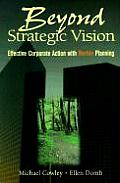 Beyond Strategic Vision