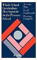 Whole School Curriculum Development in the Primary School