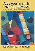 Assessment in the Classroom: Constructing & Interpreting Texts