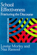 School Effectiveness: Fracturing the Discourse (Master Classes in Education)