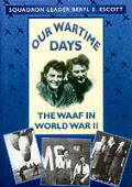 Our Wartime Day Waaf In World War II
