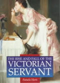 Rise & Fall of the Victorian Servant