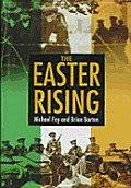 Easter Rising: Day-By-Day
