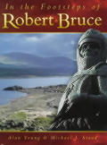 In the Footsteps of Robert the Bruce