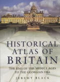 Historical Atlas Of Britain