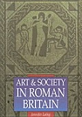 Art and Society in Roman Britain