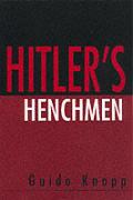 Hitlers Henchman