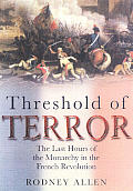 Threshold Of Terror The Last Hours Of Th