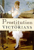 Prostitution & The Victorians