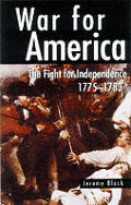War for America The Fight for Independence 1775 1783