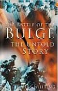 Battle of the Bulge The Untold Story