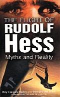 Flight Of Rudolf Hess Myth & Reality
