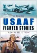 Usaaf Fighter Stories New Selection 2ND Edition