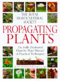 Propagating Plants the Fully Illustrated