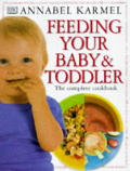 Feeding Your Baby & Toddler The Complete