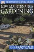 RHS Practicals Low Maintenance Gardening