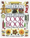 Childrens Step By Step Cookbook