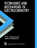 Techniques and Mechanisms in Electrochemistry