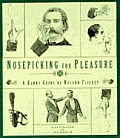 Nosepicking For Pleasure A Handy Guide