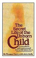 Secret Life Of The Unborn Child