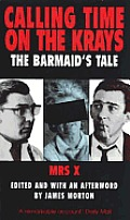 Calling Time on the Krays The Barmaids Tale