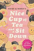 Nicey & Wifey's Nice Cup of Tea And a Sit Down