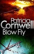 Blow Fly. Patricia Cornwell