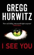 I See You. Gregg Hurwitz