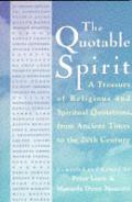 Quotable Spirit A Treasury Of Religious