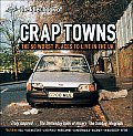 Idler Book of Crap Towns The 50 Crap Worst Places to Live in the UK