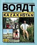 Borat Touristic Guidings to Minor Nation of U S & A Glorious Nation of Kazakhstan