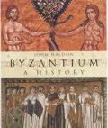 Byzantium A History