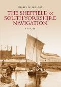The Sheffield & South Yorkshire Navigation (Images of England)