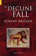 Decline & Fall Of Roman Britain