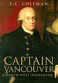 Captain Vancouver: North-West Navigator