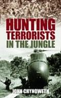 Hunting Terrorists in the Jungle