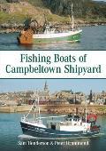 Fishing Boats of Campbeltown Shipyard