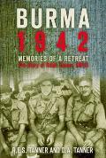Burma 1942: Memories of a Retreat