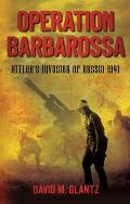 Operation Barbarossa: Hitler's Invasion of Russia 1941 Cover