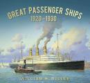 Great Passenger Ships: 1920-1930 (Great Passenger Ships)