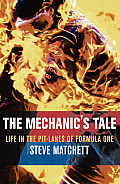 Mechanics Tale Life in the Pit Lanes of Formula One