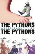 Pythons Autobiography by The Pythons
