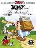 Asterix 32 Asterix & The Class Act