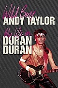 Wild Boy My Life in Duran Duran Cover