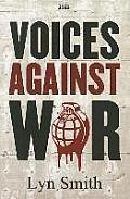 Voices Against War (Large Print)