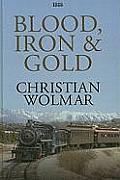 Blood, Iron & Gold (Large Print)