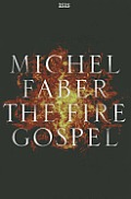The Fire Gospel (Large Print) (Isis General Fiction)