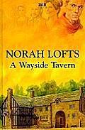 A Wayside Tavern (Large Print) (Isis)
